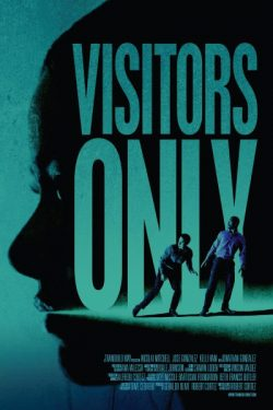 Visitors Only poster